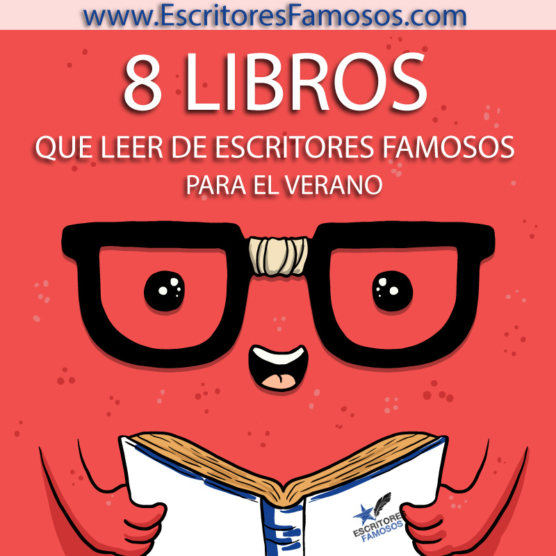8 libros que leer este verano en escritores famosos